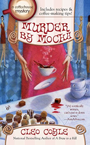 9780425255360: Murder by Mocha (A Coffeehouse Mystery)