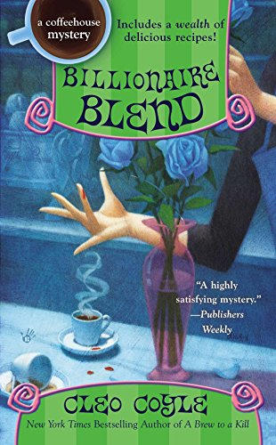 9780425255513: Billionaire Blend (A Coffeehouse Mystery)