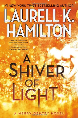 9780425255667: A Shiver of Light (Meredith Gentry)