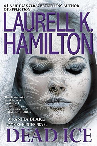 9780425255711: Dead Ice (Anita Blake, Vampire Hunter)