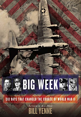 9780425255759: Big Week: Six Days That Changed the Course of World War II