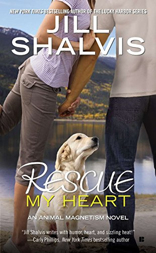 9780425255810: Rescue My Heart (An Animal Magnetism Novel)