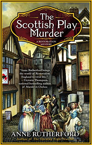 9780425255889: The Scottish Play Murder (A Restoration Mystery)