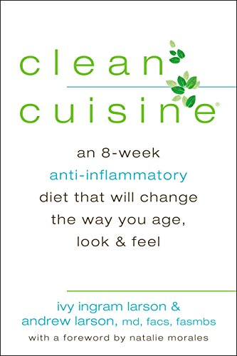 9780425255926: Clean Cuisine: An 8-Week Anti-Inflammatory Diet that Will Change the Way You Age, Look & Feel