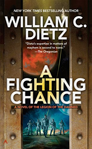 9780425256121: A Fighting Chance (Legion of the Damned)