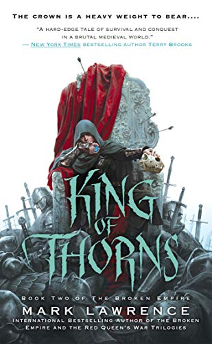 King of Thorns (Broken Empire): Lawrence, Mark