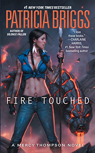 9780425256299: Fire Touched (A Mercy Thompson Novel)