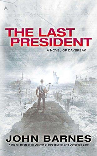 9780425256466: The Last President (Novel of Daybreak)