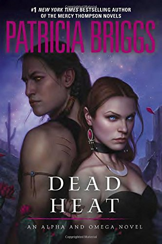 9780425256756: Dead Heat: An Alpha and Omega Novel