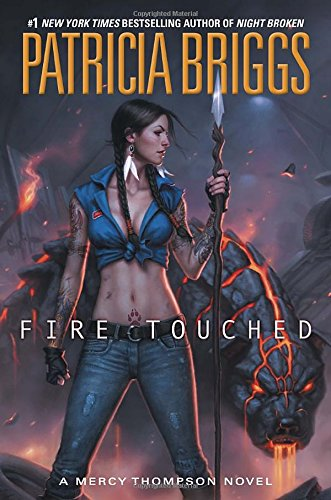 9780425256763: Fire Touched (Mercy Thompson)