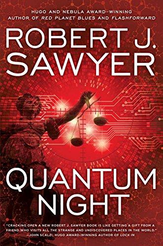 Quantum Night: Robert J. Sawyer