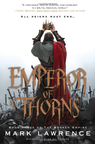 9780425256855: Emperor of Thorns (Broken Empire)