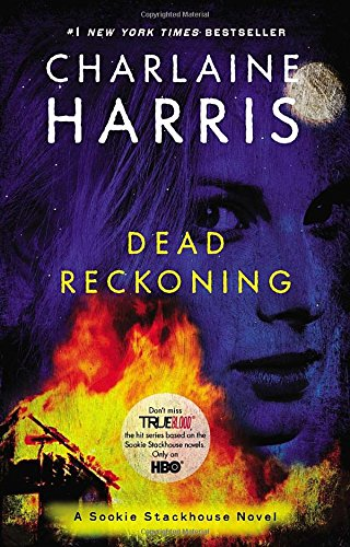 9780425256961: Dead Reckoning (Sookie Stackhouse/True Blood, Book 11)