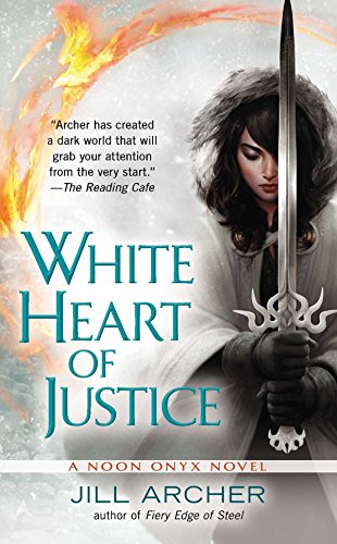 9780425257173: White Heart of Justice (A Noon Onyx Novel)