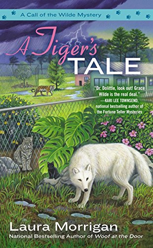 9780425257203: A Tiger's Tale (A Call of the Wilde Mystery)