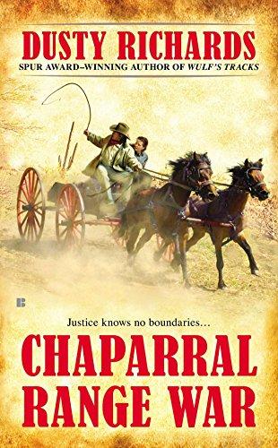 Chaparral Range War: Richards, Dusty