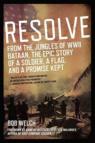 9780425257746: Resolve: From the Jungles of WW II Bataan,The Epic Story of a Soldier, a Flag, and a Prom ise Kept