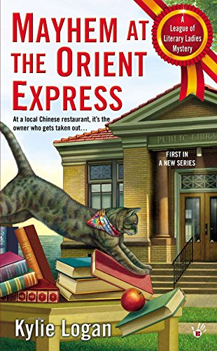 9780425257753: Mayhem at the Orient Express (League of Literary Ladies)