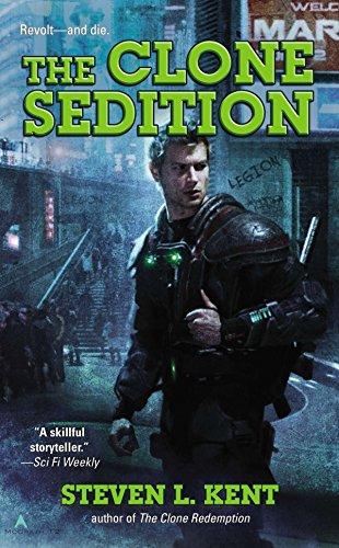 The Clone Sedition (Ace Science Fiction): Kent, Steven L.