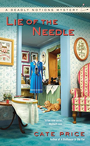Lie of the Needle (A Deadly Notions Mystery) A BRAND NEW UNREAD MINT COPY