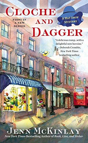 Cloche and Dagger (A Hat Shop Mystery): McKinlay, Jenn