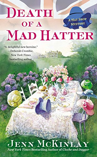 Death of a Mad Hatter (A Hat: McKinlay, Jenn