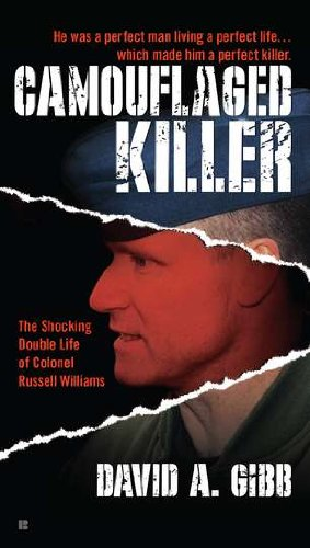9780425259191: Camouflaged Killer: The Shocking Double Life Colonel Russell Williams