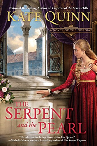 9780425259467: The Serpent and the Pearl: A Novel of the Borgias