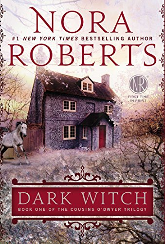Dark Witch Book 1 of The Cousins O'Dwyer Trilogy