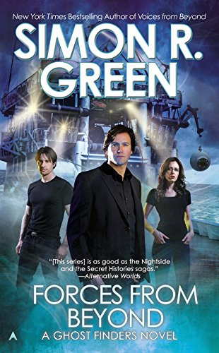 Forces from Beyond (Ghost Finders Novel): Green, Simon R.