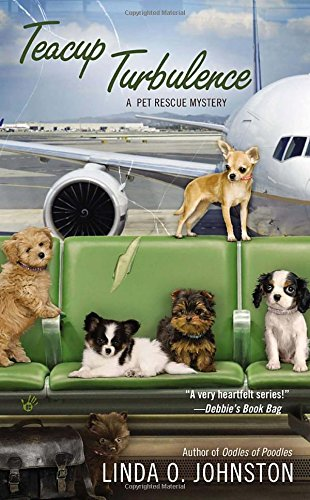 9780425259979: Teacup Turbulence (A Pet Rescue Mystery)