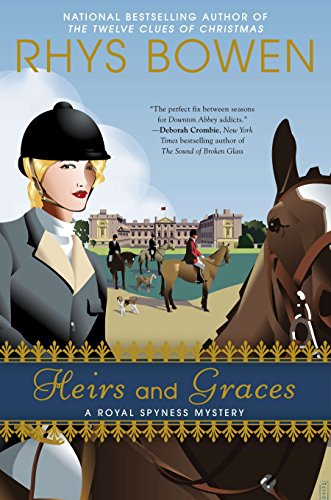 Heirs and Graces (A Royal Spyness Mystery, Band 7)