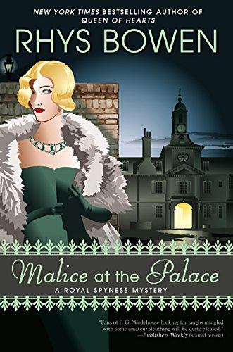 Malice at the Palace (A Royal Spyness Mystery): Bowen, Rhys