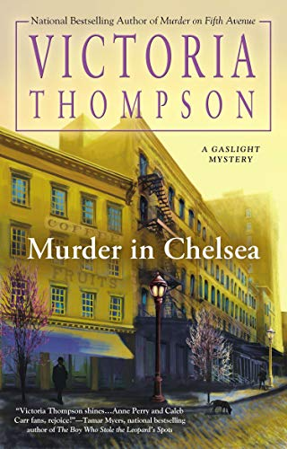 2f11ef0cfd8 Murder in Chelsea (A Gaslight Mystery)  Victoria Thompson