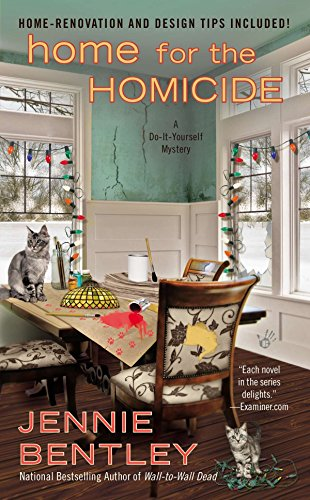 Home for the Homicide (Do-It-Yourself Mystery): Bentley, Jennie