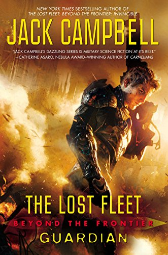 The Lost Fleet, Beyond the Frontier: Guardian ***SIGNED***: Jack Campbell [John Hemry]