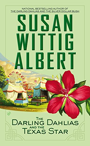 The Darling Dahlias and the Texas Star: Albert, Susan Wittig