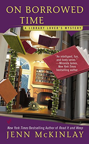 On Borrowed Time (A Library Lover's Mystery): McKinlay, Jenn