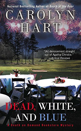 Dead, White, and Blue (Death on Demand Mysteries): Hart, Carolyn