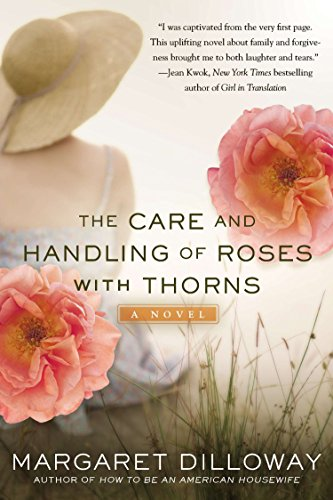 9780425260975: The Care and Handling of Roses with Thorns: A Novel