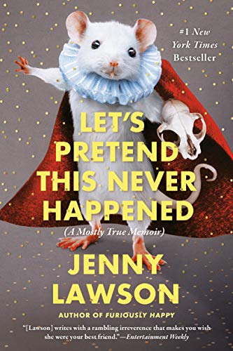 9780425261019: Let's Pretend This Never Happened: A Mostly True Memoir