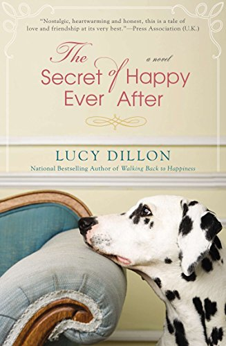 The Secret of Happy Ever After: Dillon, Lucy
