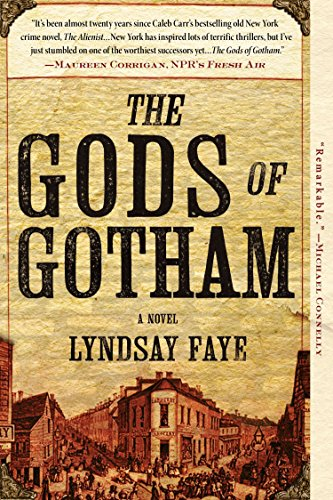 9780425261255: The Gods of Gotham (A Timothy Wilde Novel)