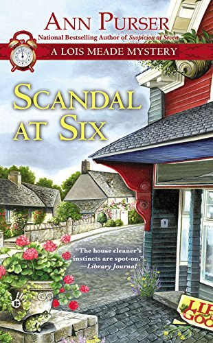 Scandal at Six (Lois Meade Mystery)--BRAND NEW UNOPENED COPY