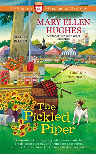 The Pickled Piper (A Pickled Preserved Mystery--New Series) Brand New Book