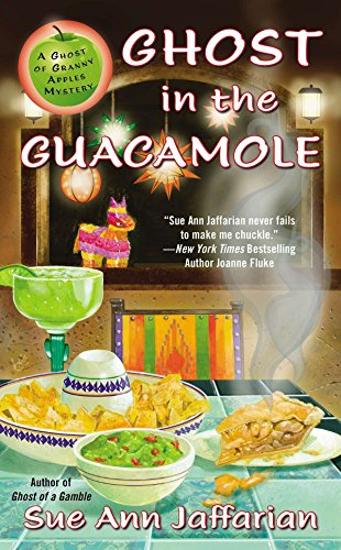 9780425262498: Ghost in the Guacamole (Ghost of Granny Apples)