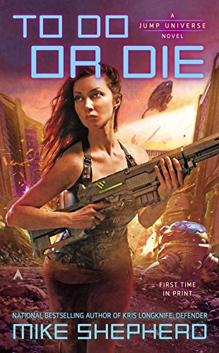 9780425262528: To Do or Die (A Jump Universe Novel)