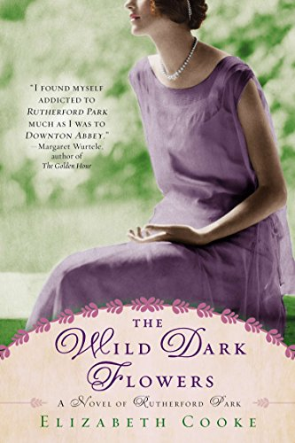 9780425262597: The Wild Dark Flowers: A Novel of Rutherford Park