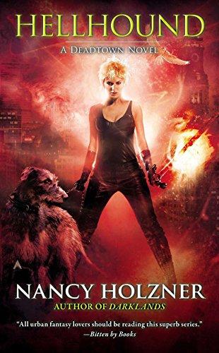 Hellhound (A Deadtown Novel): Holzner, Nancy