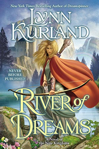 9780425262825: River of Dreams (A Novel of the Nine Kingdoms)